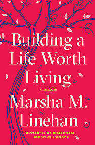 Cover Building a life worth living